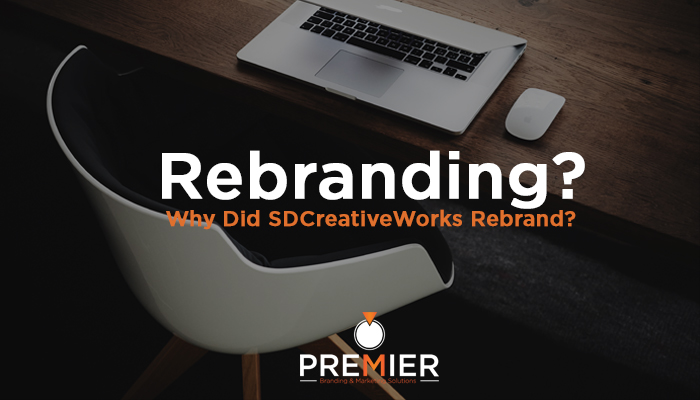 Rebranding - Premier Branding & Marketing Solutions